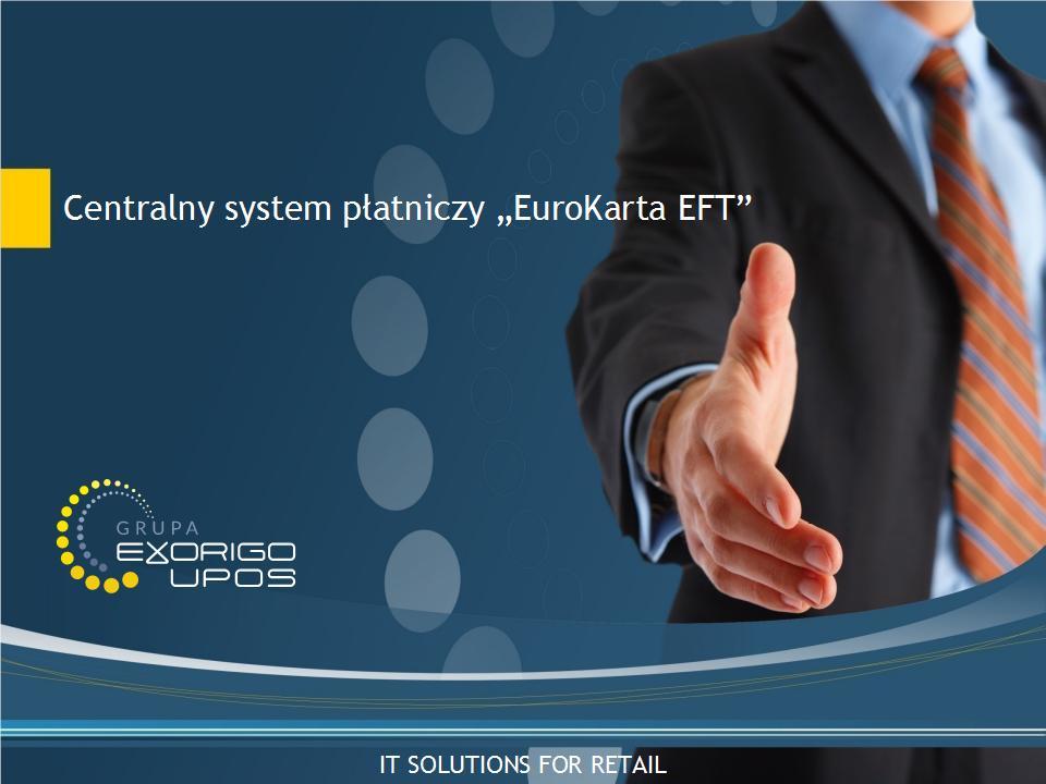 EuroKarta EFT - Centralny system płatniczy
